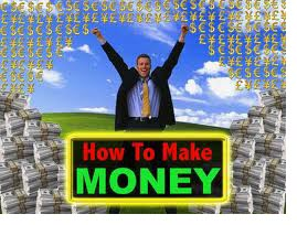 Requirements for How To Make Money